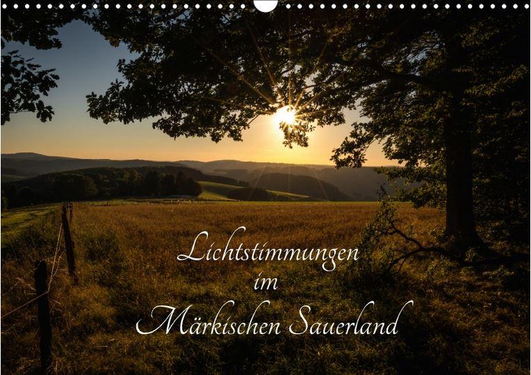 Lichtstimmungen im Märkischen Sauerland Kalender 2018